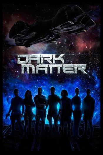 Dark Matter (Sezon 02)