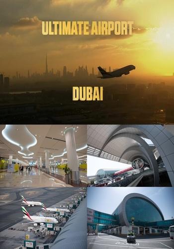 Megalotnisko w Dubaju / Ultimate Airport Dubai (Season: 01)