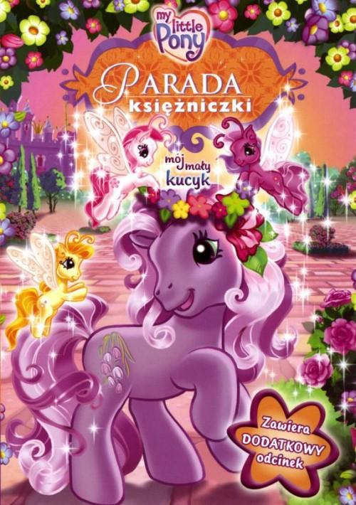 Mój Mały Kucyk: Parada Księżniczki / My Little Pony: The Princess Promenade