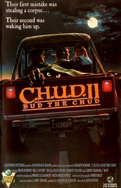 C.H.U.D. 2 / C.H.U.D. II - Bud the Chud