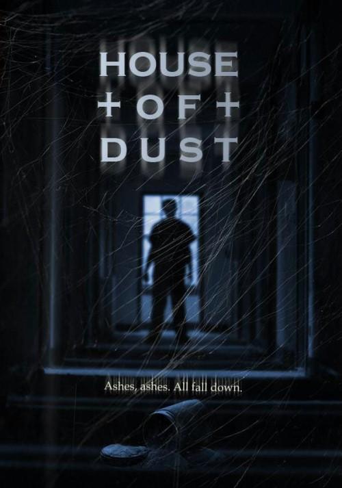 Dom z Pyłu / House of Dust