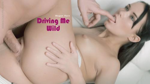Megan Rain – Driving me wild