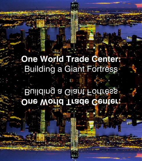 One World Trade Center Gigantyczna Forteca / One World Trade Center un nouveau géant