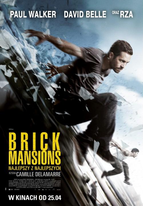 Brick Mansions. Najlepszy z najlepszych / Brick Mansions