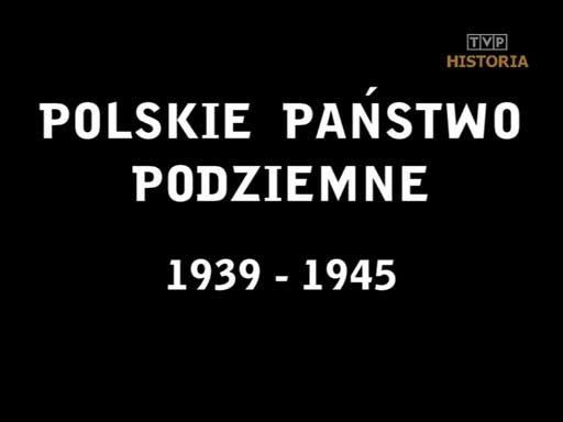 Polskie państwo podziemne 1939 - 1945