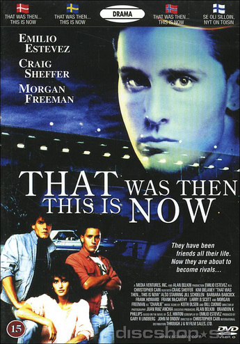 That was then this is now movie