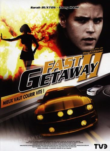 Błyskawiczna Ucieczka / Fast Getaway II