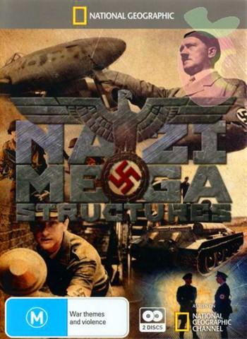 Wielkie konstrukcje III Rzeszy / Nazi Megastructures (Season 2)