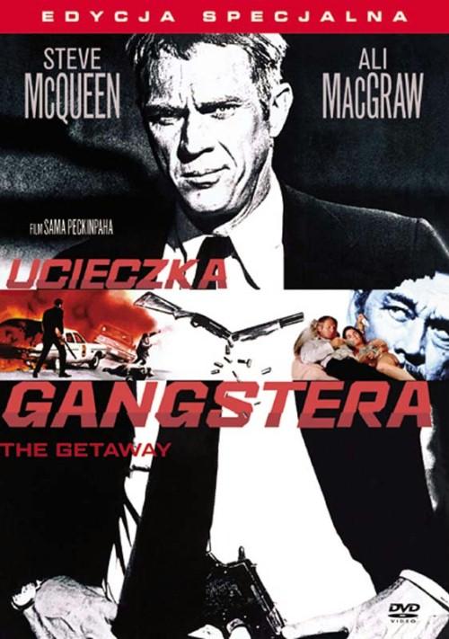 Ucieczka Gangstera / The Getaway