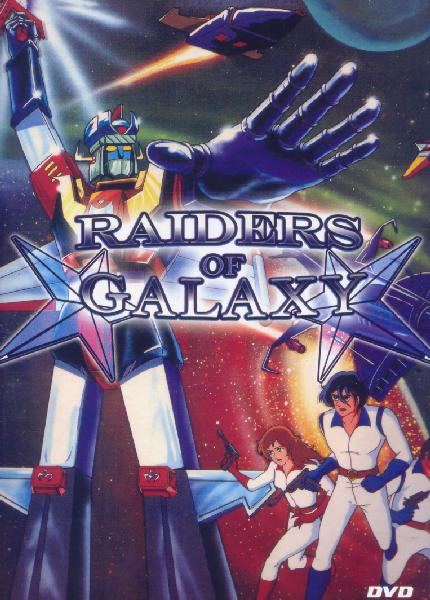 Jeźdźcy Galaktyki / Raiders of Galaxy