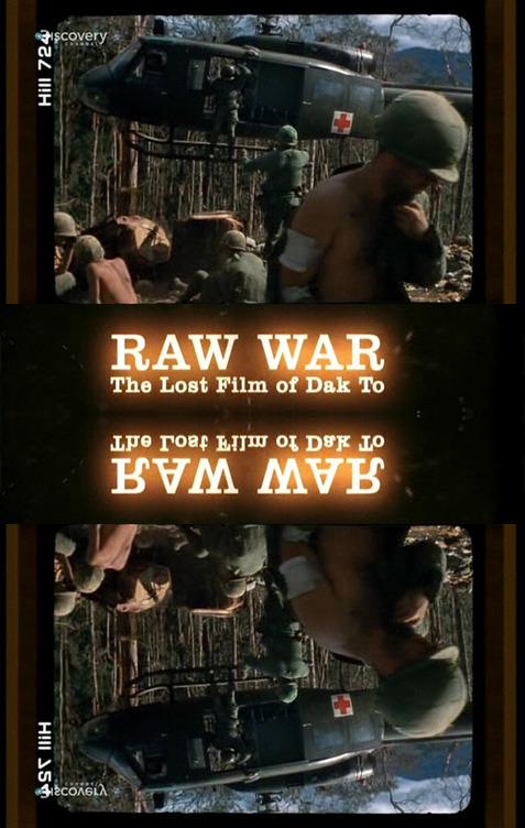 Wietnam Nieznany Zapis Wojny Zaginiony Film z Dak To / Raw War The Lost Film Of Dak To