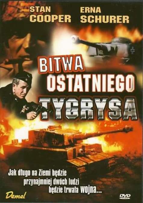 Bitwa ostatniego Tygrysa / La Battaglia dell'ultimo panzer