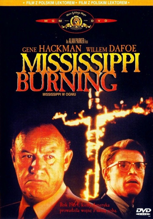 Mississippi w ogniu / Mississippi Burning